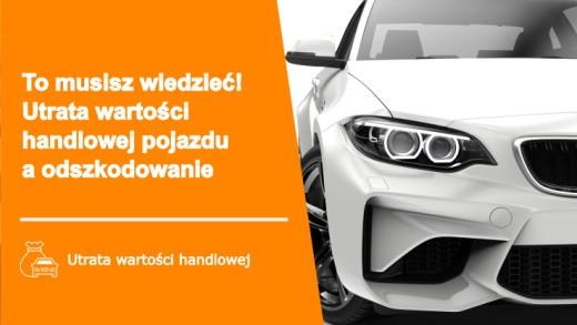 PorownajSzkode - To musisz wiedzieć! Utrata wartości handlowej pojazdu a odszkodowanie